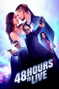 Nonton Film 48 Hours to Live (2017) Subtitle Indonesia Streaming Movie Download