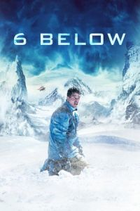 Nonton Film 6 Below: Miracle on the Mountain (2017) Subtitle Indonesia Streaming Movie Download