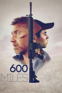 Nonton Film 600 Miles (2016) Subtitle Indonesia Streaming Movie Download