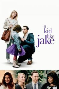 Nonton Film A Kid Like Jake (2018) Subtitle Indonesia Streaming Movie Download