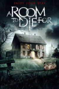 Nonton Film A Room to Die For (2017) Subtitle Indonesia Streaming Movie Download