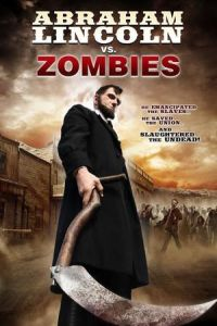 Nonton Film Abraham Lincoln vs. Zombies (2012) Subtitle Indonesia Streaming Movie Download