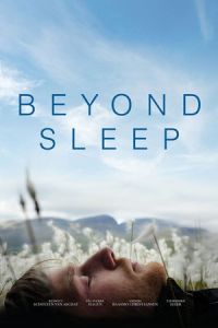 Nonton Film Beyond Sleep (2016) Subtitle Indonesia Streaming Movie Download