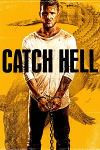Nonton Film Catch Hell (2014) Subtitle Indonesia Streaming Movie Download