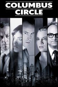 Nonton Film Columbus Circle (2012) Subtitle Indonesia Streaming Movie Download