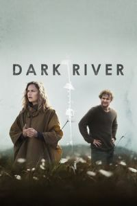 Nonton Film Dark River (2017) Subtitle Indonesia Streaming Movie Download