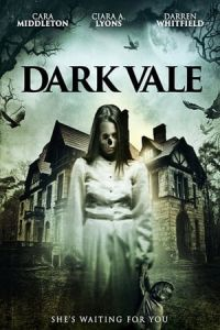 Nonton Film Dark Vale (2018) Subtitle Indonesia Streaming Movie Download