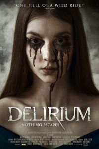Nonton Film Delirium (2018) Subtitle Indonesia Streaming Movie Download