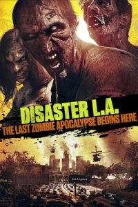 Nonton Film Disaster L.A. (2014) Subtitle Indonesia Streaming Movie Download