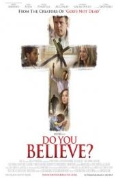 Nonton Film Do You Believe? (2015) Subtitle Indonesia Streaming Movie Download