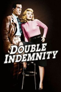 Nonton Film Double Indemnity (1944) Subtitle Indonesia Streaming Movie Download