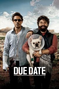 Nonton Film Due Date (2010) Subtitle Indonesia Streaming Movie Download