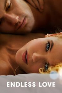 Nonton Film Endless Love (2014) Subtitle Indonesia Streaming Movie Download