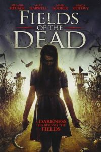 Nonton Film Fields of the Dead (2014) Subtitle Indonesia Streaming Movie Download