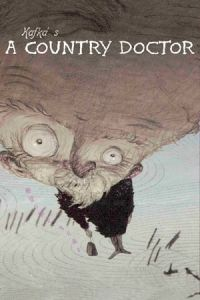 Nonton Film Franz Kafka's a Country Doctor (Kafuka: Inaka isha) (2007) Subtitle Indonesia Streaming Movie Download