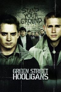 Nonton Film Green Street Hooligans (2005) Subtitle Indonesia Streaming Movie Download