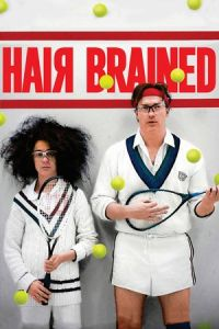 Nonton Film HairBrained (2013) Subtitle Indonesia Streaming Movie Download
