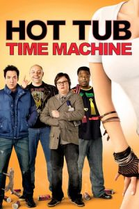 Nonton Film Hot Tub Time Machine (2010) Subtitle Indonesia Streaming Movie Download