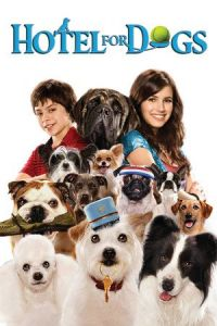 Nonton Film Hotel for Dogs (2009) Subtitle Indonesia Streaming Movie Download