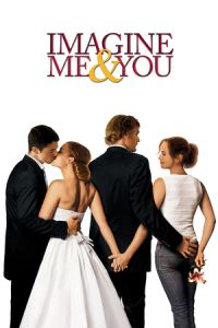 Nonton Film Imagine Me & You (2005) Subtitle Indonesia Streaming Movie Download