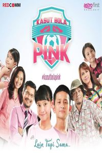 Nonton Film Kasut Bola Pink (2017) Subtitle Indonesia Streaming Movie Download