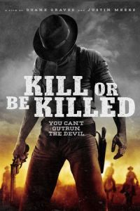 Nonton Film Kill or Be Killed (2016) Subtitle Indonesia Streaming Movie Download