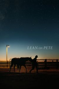 Nonton Film Lean on Pete (2018) Subtitle Indonesia Streaming Movie Download
