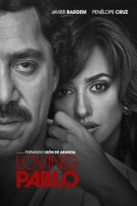 Nonton Film Loving Pablo (2017) Subtitle Indonesia Streaming Movie Download