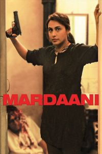 Nonton Film Mardaani (2014) Subtitle Indonesia Streaming Movie Download