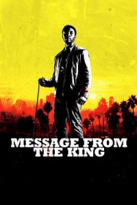 Nonton Film Message from the King (2017) Subtitle Indonesia Streaming Movie Download