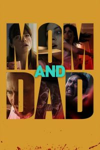 Nonton Film Mom and Dad (2018) Subtitle Indonesia Streaming Movie Download