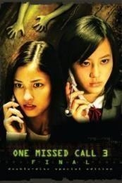 Nonton Film One Missed Call Final (2006) Subtitle Indonesia Streaming Movie Download