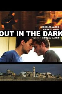 Nonton Film Out in the Dark (2012) Subtitle Indonesia Streaming Movie Download