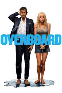 Nonton Film Overboard (2018) Subtitle Indonesia Streaming Movie Download