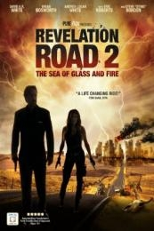 Nonton Film Revelation Road 2: The Sea of Glass and Fire (2013) Subtitle Indonesia Streaming Movie Download