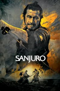 Nonton Film Sanjuro (Tsubaki Sanjuro) (1962) Subtitle Indonesia Streaming Movie Download