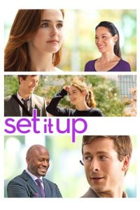 Nonton Film Set It Up (2018) Subtitle Indonesia Streaming Movie Download