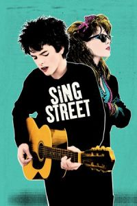 Nonton Film Sing Street (2016) Subtitle Indonesia Streaming Movie Download