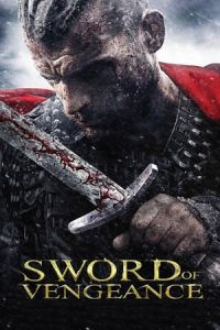 Nonton Film Sword of Vengeance (2014) Subtitle Indonesia Streaming Movie Download
