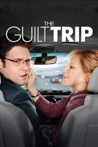 Nonton Film The Guilt Trip (2012) Subtitle Indonesia Streaming Movie Download