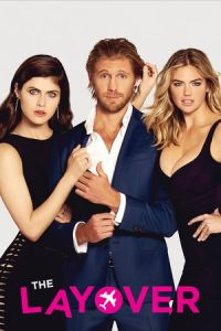 Nonton Film The Layover(2017) Subtitle Indonesia Streaming Movie Download