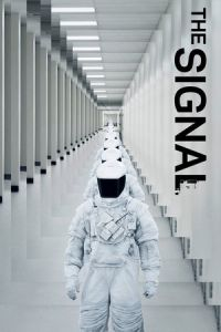 Nonton Film The Signal (2014) Subtitle Indonesia Streaming Movie Download