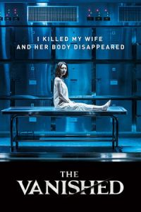 Nonton Film The Vanished (2018) Subtitle Indonesia Streaming Movie Download