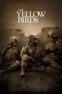 Nonton Film The Yellow Birds (2017) Subtitle Indonesia Streaming Movie Download