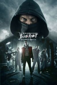 Nonton Film They Call Me Jeeg Robot (2016) Subtitle Indonesia Streaming Movie Download