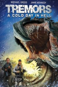 Nonton Film Tremors: A Cold Day in Hell (2018) Subtitle Indonesia Streaming Movie Download