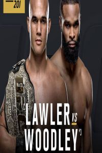 Nonton Film UFC 201 Lawler vs Woodley 30th July 2016 Subtitle Indonesia Streaming Movie Download