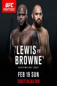 Nonton Film UFC Fight Night 105 Lewis vs Browne 19th February 2017 Subtitle Indonesia Streaming Movie Download