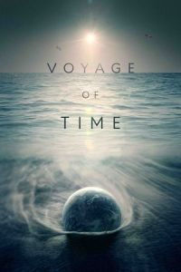 Nonton Film Voyage of Time: Life's Journey (2017) Subtitle Indonesia Streaming Movie Download