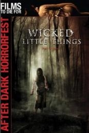 Nonton Film Wicked Little Things (2006) Subtitle Indonesia Streaming Movie Download